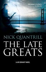 The Late Greats (Joe Geraghty Book 2)
