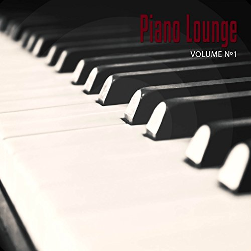 Piano Lounge, Vol. 1 (Relaxed ...