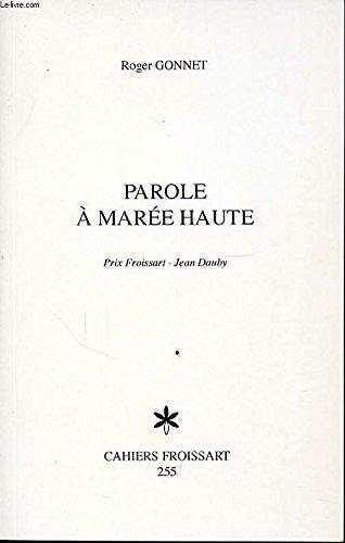 PAROLE A MAREE HAUTE