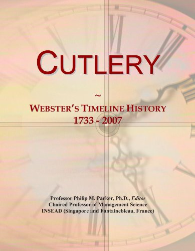 Cutlery: Webster's Timeline History, 1733-2007