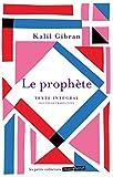 Le prophète - Un message et une invitation à l amour, un des textes cultes du xxe siècle - Marabout - 31/10/2018