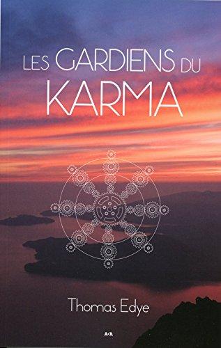 Les gardiens du Karma par Thomas Edye