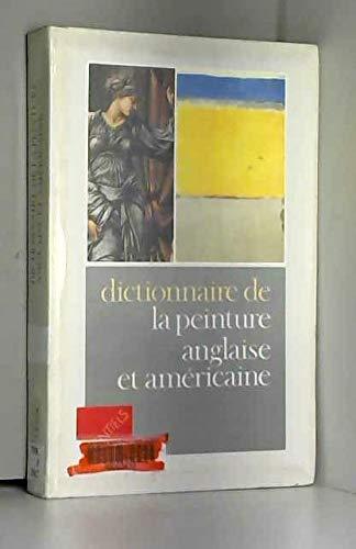 Dictionnaire de la peinture anglaise et américaine