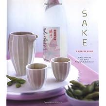 Sake: A Modern Guide by Beau Timken (2006-03-23)