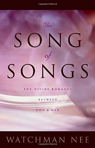 Song of Songs: The Divine Romance Between God and Man
