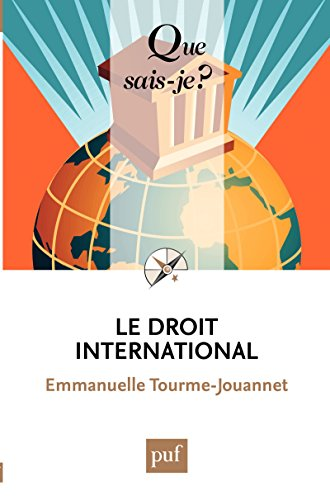 Le droit international: « Que sais-je ? » n° 3966