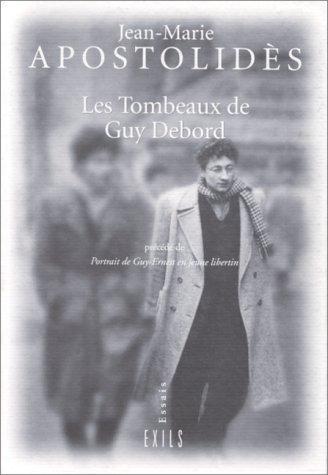 Les Tombeaux De Guy Debord [Pdf/ePub] eBook
