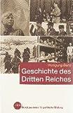 Geschichte des Dritten Reiches. Bpb, Bundeszentrale für Politische Bildung, [Schriftenreihe. Bundeszentrale für Politische Bildung] , Bd. 377