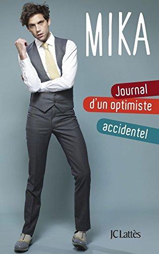 Journal d'un optimiste accidentel