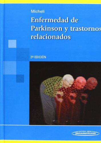 Enfermedad de Parkinson y Trastornos Relacionados. 2edición