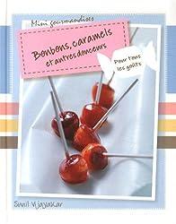Bonbons Caramels et Autres Douceurs