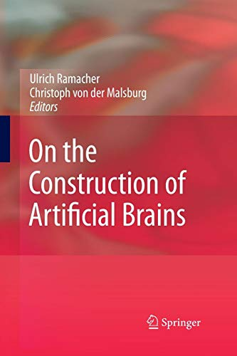 On the Construction of Artificial Brains