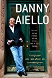[(I Only Know Who I Am When I Am Somebody Else: My Life on the Street, on the Stage, and in the Movies)] [Author: Danny Aiello] published on (October, 2014)