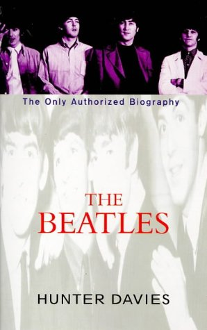 "THE ""BEATLES\"": THE ONLY AUTHORIZED BIOGRAPHY"