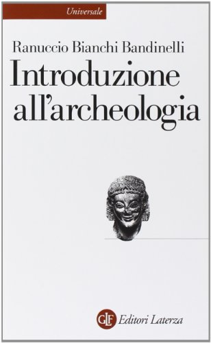 Introduzione all'archeologia classica come storia dell'arte antica