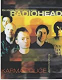 Radiohead: Karma Police: The Stories Behind Every Song