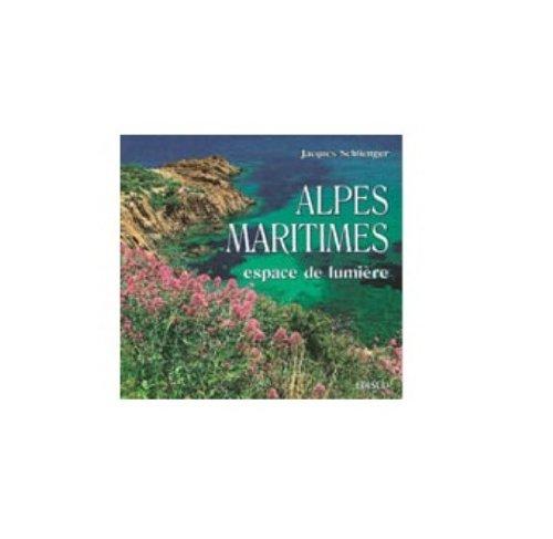 Alpes-Maritimes, espace de lumière par Jacques Schlienger