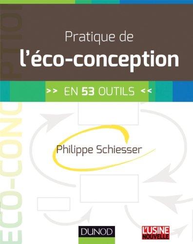 Pratique de l'éco-conception: en 53 outils
