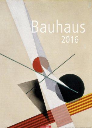Bauhaus - Kalender 2016 - Weingarten-Verlag - Kunstkalender - Wandkalender - 49 cm x 68 cm
