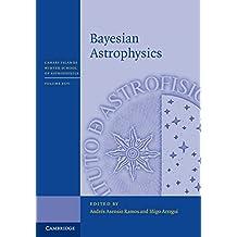 Bayesian Astrophysics (Canary Islands Winter School of Astrophysics)