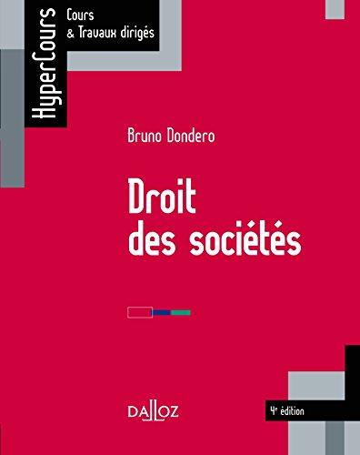Droit des sociétés par Bruno Dondero