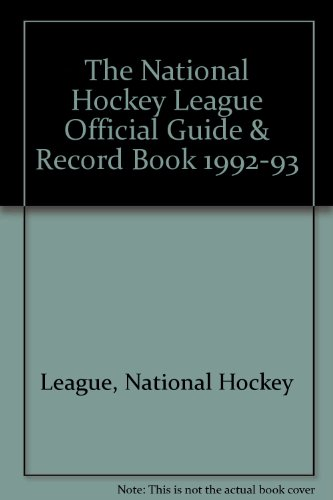 The National Hockey League Official Guide & Record Book 1992-93