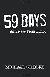 Fifty-Nine Days: An Escape From Limbo