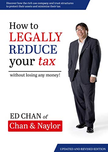 How to Legally Reduce Your Tax: Without Losing Any Money! (English Edition)