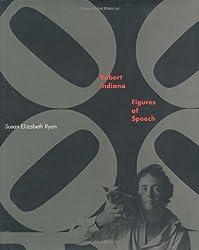 Robert Indiana: Figures of Speech by Susan Elizabeth Ryan (2000-05-11)