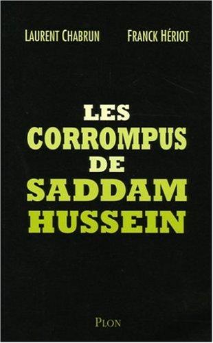 Les corrompus de Saddam Hussein