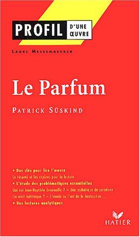 Profil d'une oeuvre : Le Parfum de Süskind par L. Meesemaecker