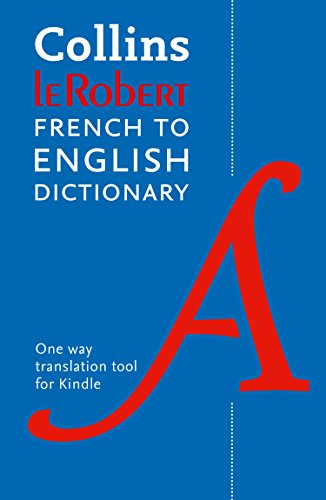 Collins Robert French to English Dictionary por Collins Dictionaries