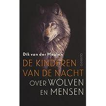 De kinderen van de nacht (Dutch Edition)