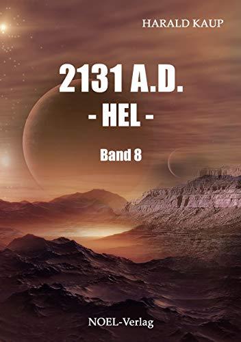 2131 A.D. Hel (Neuland Saga 8) - Sog-bereich