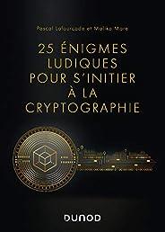 25 énigmes ludiques pour s'initier à la cryptogra