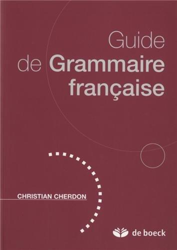 Guide de Grammaire Française - Acces Français Referentiel