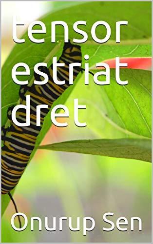 tensor estriat dret (Catalan Edition) por Onurup  Sen
