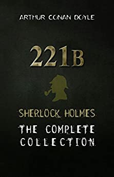 Sherlock Holmes: The Collection
