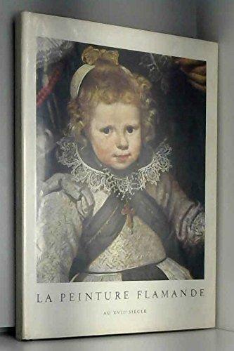 La peinture flamande au XVIIe siècle.