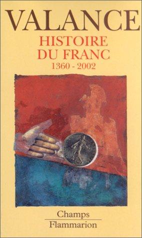 Histoire du Franc : 1360-2002