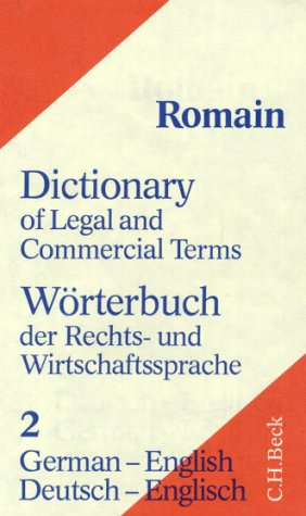 Wörterbuch der Rechts- und Wirtschaftssprache, Tl.2, Deutsch-Englisch