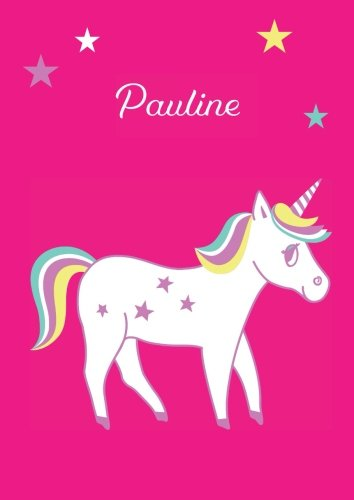 Pauline: Einhorn Malbuch / Tagebuch / Notizbuch - DIN A4 - blanko