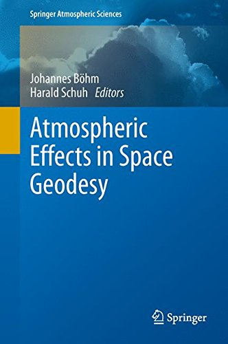 Atmospheric Effects in Space Geodesy (Springer Atmospheric Sciences)