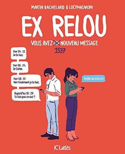 Ex Relou: Vous avez un message par Martin Bachelard