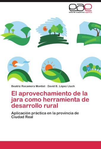 El Aprovechamiento de La Jara Como Herramienta de Desarrollo Rural epub