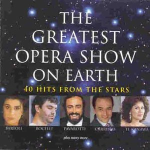 The Greatest Opera Show On Earth from Decca