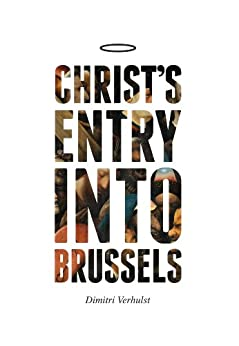 Christ's Entry into Brussels by [Verhulst, Dimitri]
