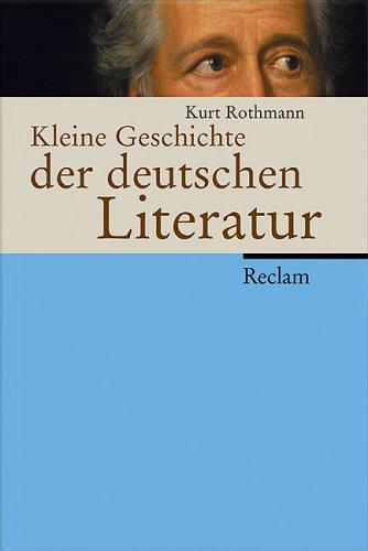 Kleine Geschichte der deutschen Literatur.
