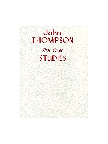 JOHN THOMPSON'S MODERN COURSE FOR PIANO FIRST GRADE STUDIES PF