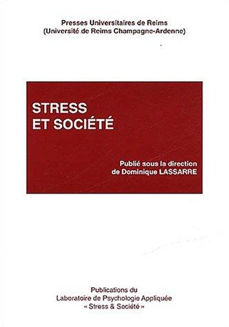 Stress et société par Dominique Lassarre